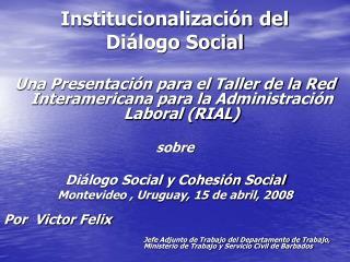 Institucionalización del  Diálogo Social