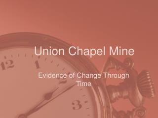 Union Chapel Mine