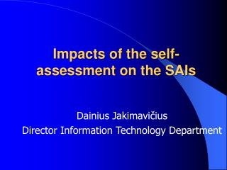 Impacts of the self-assessment on the SAIs