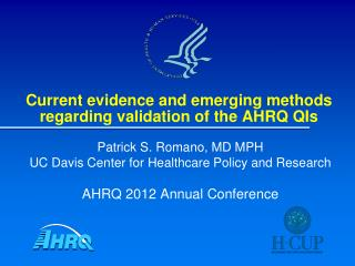 Current evidence and emerging methods regarding validation of the AHRQ QIs