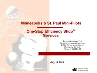 Minneapolis & St. Paul Mini-Pilots One-Stop Efficiency Shop SM Services