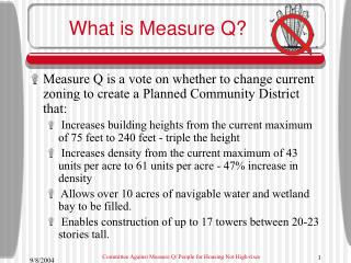 What is Measure Q?