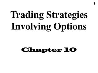 Investment strategies involving options