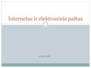 Internetas ir elektroninis paštas