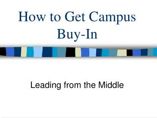 How to Get Campus Buy-In