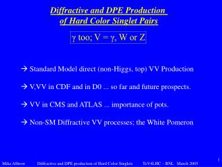 Diffractive and DPE Production  of Hard Color Singlet Pairs