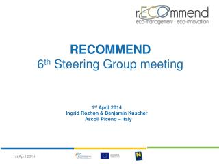 RECOMMEND  6 th  Steering Group meeting