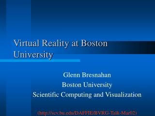 Virtual Reality at Boston University