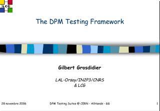 The DPM Testing Framework