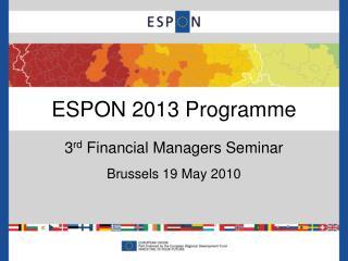 ESPON 2013 Programme