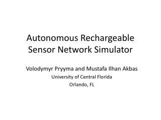 Autonomous Rechargeable Sensor Network Simulator
