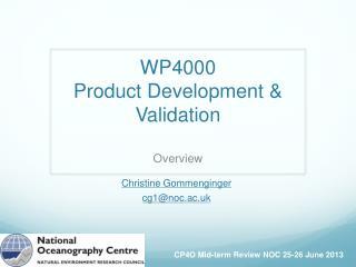 WP4000 Product  Development  & Validation