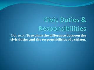 Civic Duties & Responsibilities