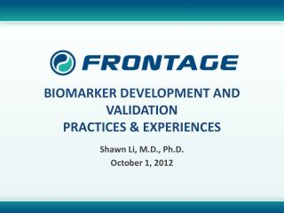 Biomarker Development and Validation Practices & Experiences