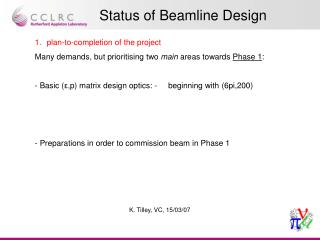 Status of Beamline Design