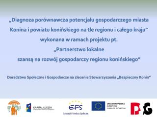 13 porównywalnych aglomeracji: Struktura administracyjna (powiat grodzki i powiat ziemski)