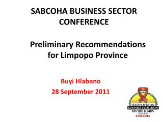 Preliminary Recommendations for Limpopo Province