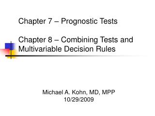Michael A. Kohn, MD, MPP 10/29/2009