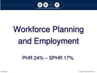 Workforce Planning and Employment