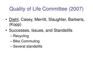 Quality of Life Committee (2007)