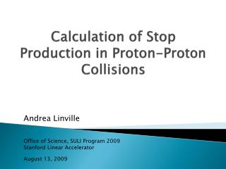 Calculation of Stop Production in Proton-Proton Collisions