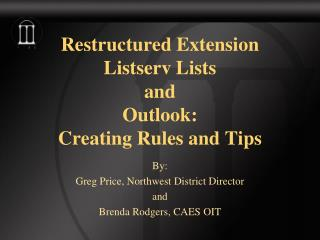 Restructured Extension  Listserv Lists and Outlook: Creating Rules and Tips