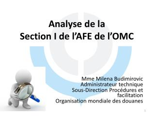 Analyse de la Section I de l�AFE de l�OMC