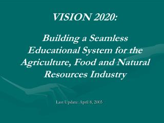 Building a Seamless Educational System for the Agriculture, Food and Natural Resources Industry
