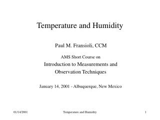 Temperature and Humidity Paul M. Fransioli, CCM
