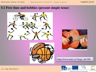 5.1  Free  time  and  hobbies  ( present simple  tense)