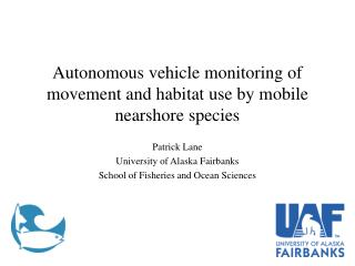 Autonomous vehicle monitoring of movement and habitat use by mobile nearshore species