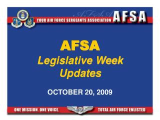 AFSA Legislative Week Updates OCTOBER 20, 2009