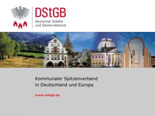 Kommunaler Spitzenverband  in Deutschland und Europa dstgb.de