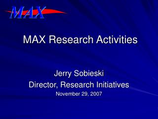 MAX Research Activities