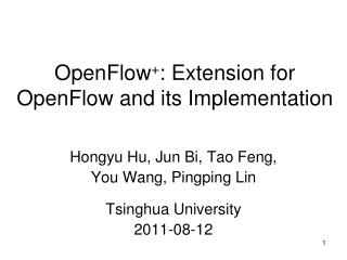 OpenFlow + : Extension for OpenFlow and its Implementation