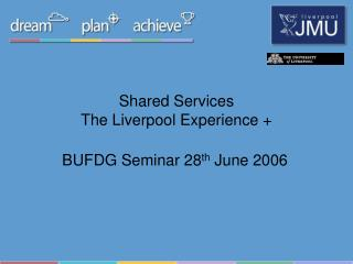 Shared Services The Liverpool Experience