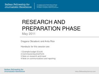 RESEARCH AND PREPARATION PHASE May 2011
