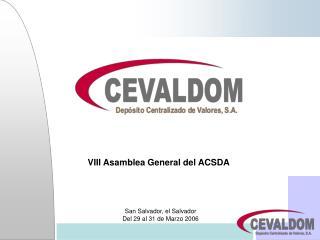 VIII Asamblea General del ACSDA