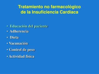 Tratamiento no farmacológico  de la Insuficiencia Cardíaca
