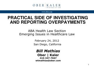PRACTICAL SIDE OF INVESTIGATING AND REPORTING OVERPAYMENTS