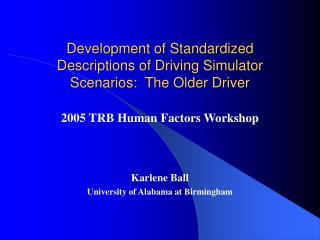 Development of Standardized Descriptions of Driving Simulator Scenarios:  The Older Driver