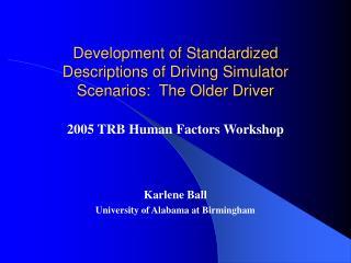 Development of Standardized Descriptions of Driving Simulator Scenarios:  The Older Driver