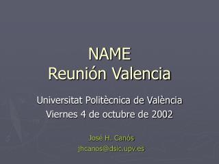 NAME Reuni�n Valencia