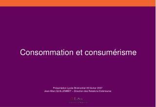 Consommation et consumérisme