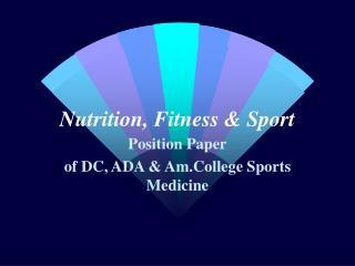 Nutrition, Fitness & Sport