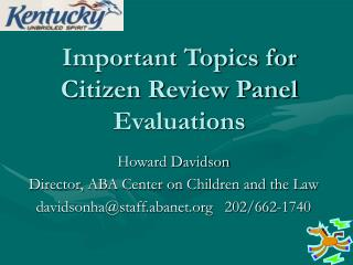Important Topics for Citizen Review Panel Evaluations