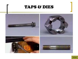 TAPS & DIES