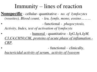 Immunity – lines of reaction