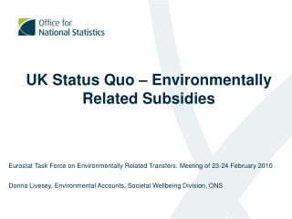 UK Status Quo – Environmentally Related Subsidies