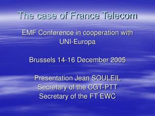 The case of France Telecom
